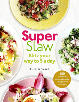 Cover of SuperSlaw: Blitz your way to 5 a day