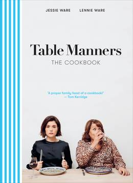 Cover of Table Manners: The Cookbook