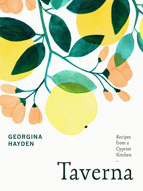 Best cookbooks 2019 - 4, Taverna by Georgina Hayden