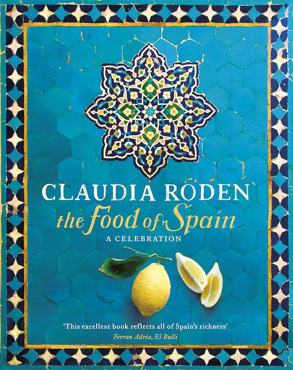 Best Mediterranean Cookbooks | Recipe Books to Inspire Summer 2019 - claudia roden food of spain