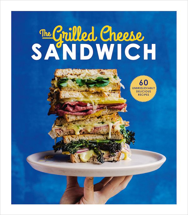 christmas 2019 Cookbooks to give as Secret Santa / stocking filler gifts the grilled cheese sandwich