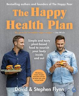 Cover of The Happy Health Plan: Simple and tasty plant-based food to nourish your body inside and out
