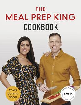 Cover of The Meal Prep King Cookbook