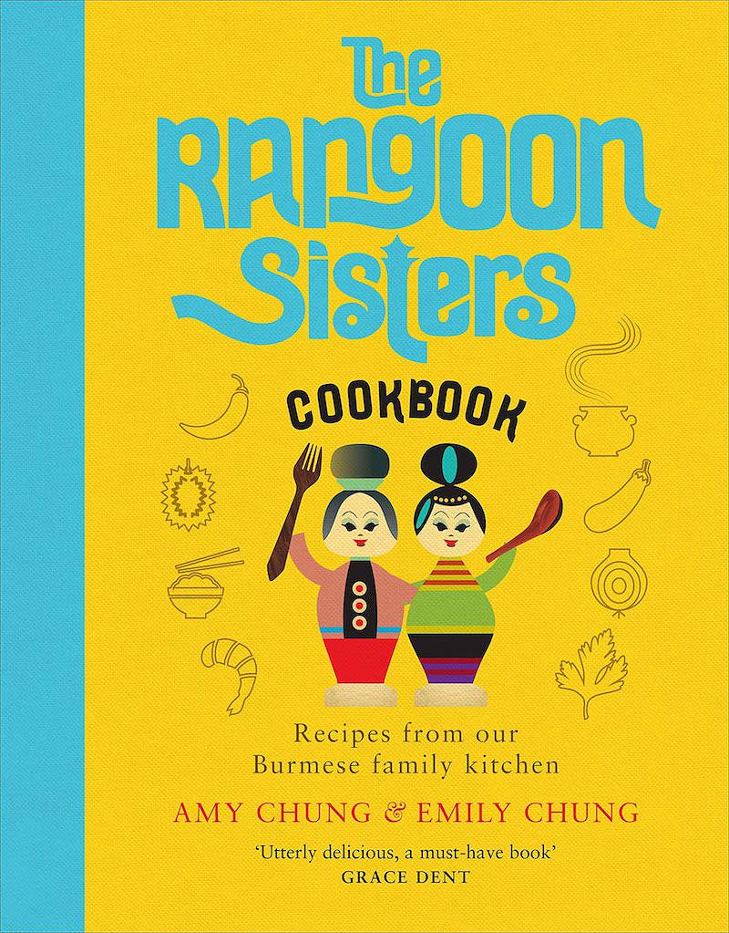 best cookbooks for chefs and serious cooks the rangoon sisters amy emily chung