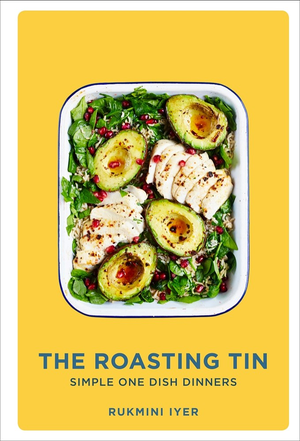 Cover of The Roasting Tin: Deliciously Simple One-Dish Dinners