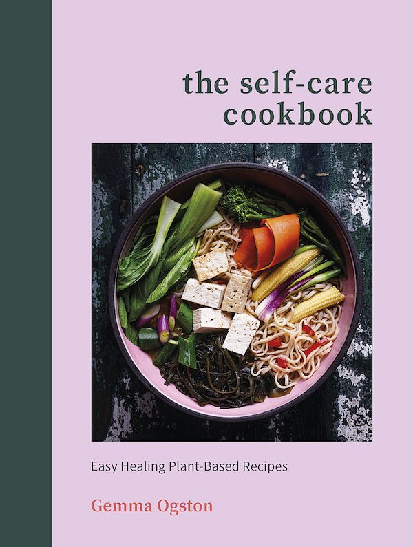 best january cookbooks the self care cookbook gemma ogston
