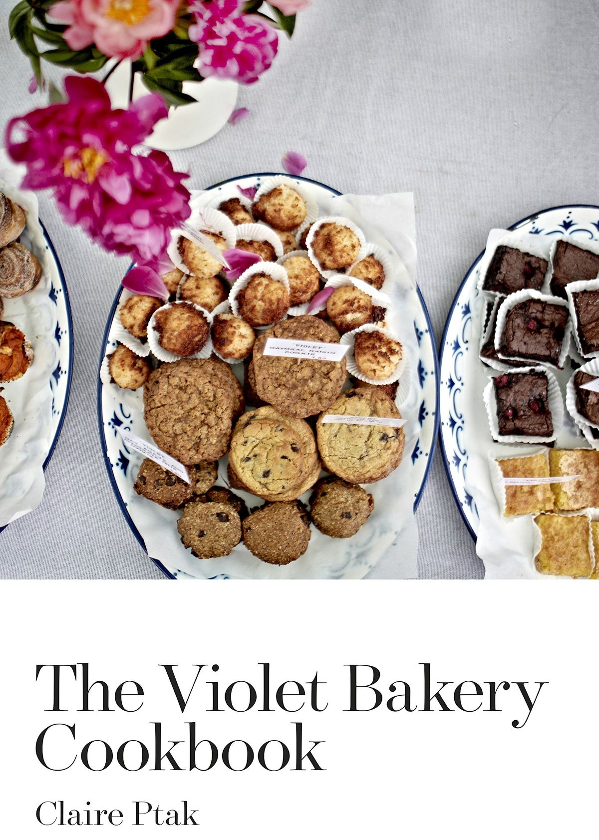 The Violet Bakery Cookbook By Claire Ptak The Royal
