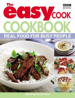 Cover of The Easy Cook Cookbook: Real food for busy people