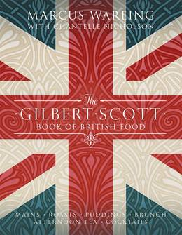 The gilbert scott book of british food the happy foodie cover of the gilbert scott book of british food forumfinder Choice Image