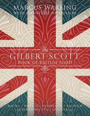 Cover of The Gilbert Scott Book of British Food