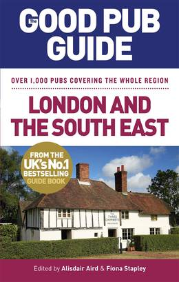Cover of The Good Pub Guide: London and the South East