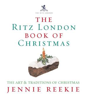 Cover of The London Ritz Book Of Christmas