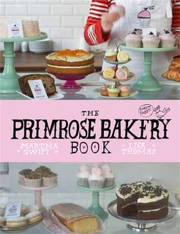 Cover of The Primrose Bakery Book
