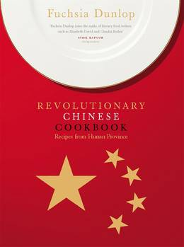Cover of The Revolutionary Chinese Cookbook