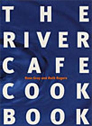 Cover of The River Cafe Cookbook