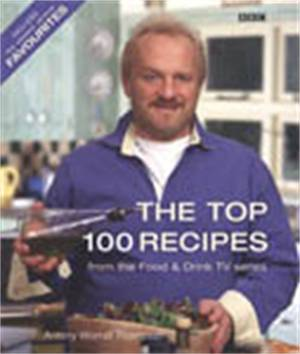 Cover of The Top 100 Recipes From Food And Drink