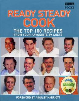 Cover of The Top 100 Recipes from Ready, Steady, Cook!
