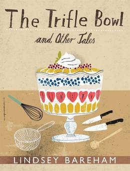 Cover of The Trifle Bowl and Other Tales