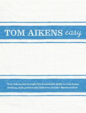 Cover of Tom Aikens: Easy
