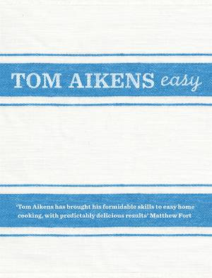 Cover of Tom Aikens: Easy