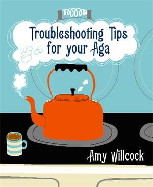 Cover of Troubleshooting Tips for Your Aga
