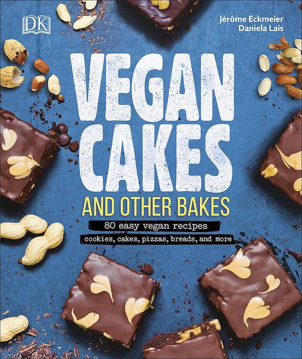 Best Dessert Cookbooks for 2019 | Decadent Dessert Recipe Books - vegan cakes and bakes