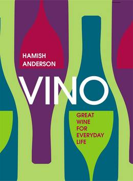Cover of Vino: Great Wine for Everyday Life