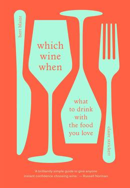 Cover of Which Wine When: What to Drink with the Food You Love