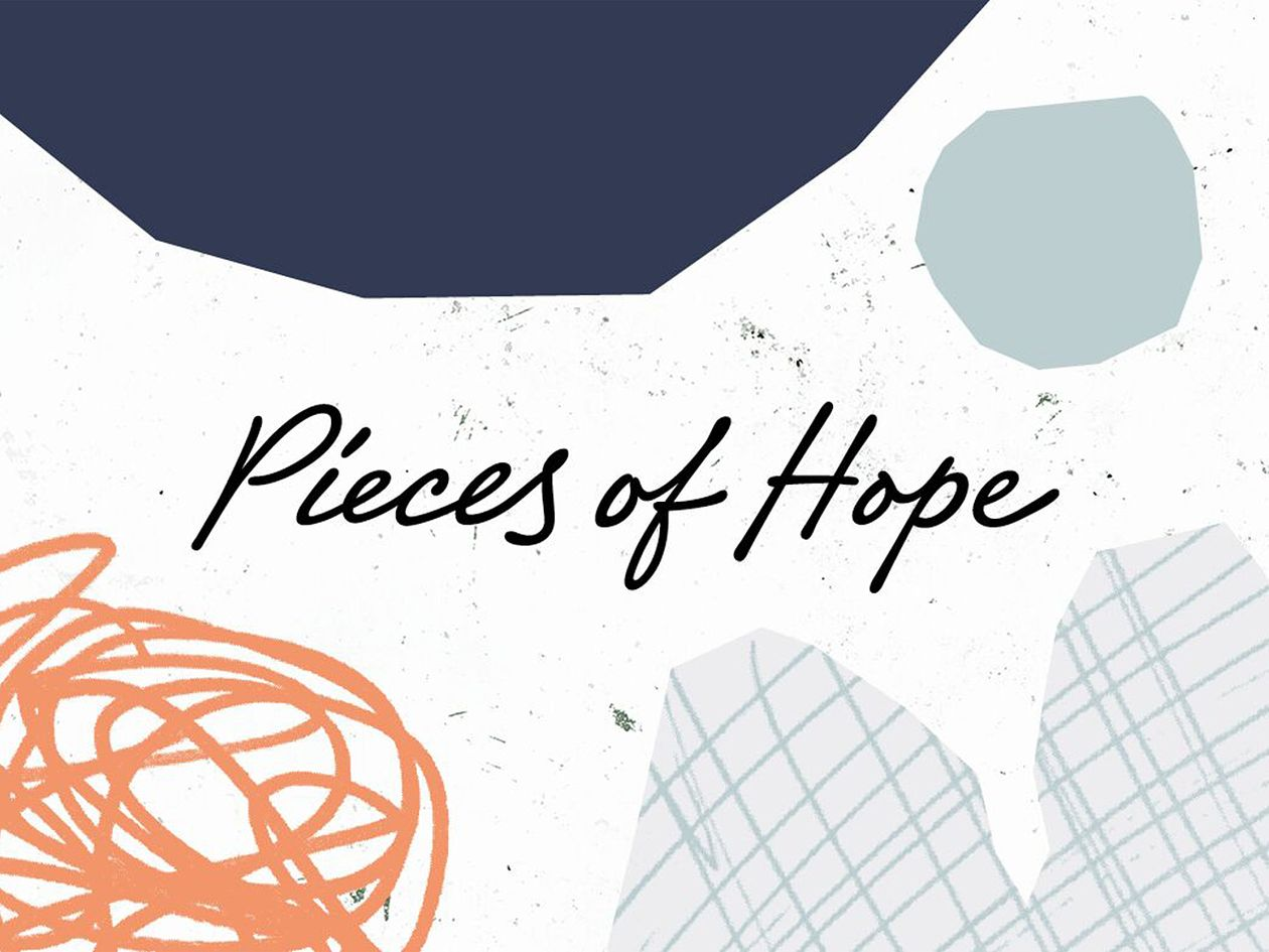 Pieces of Hope