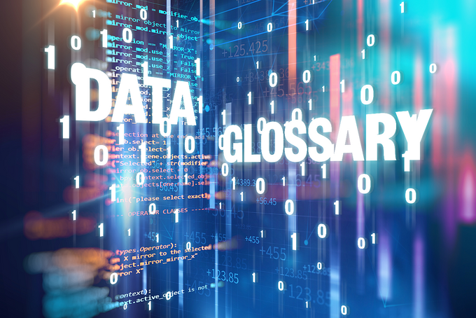"Colorful, digital data-falls with the words ""Data Glossary"" shining in the middle."
