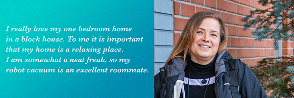 A photo of Maija with a quote of how she loves her home, and how a robot vacuum is a good roommate
