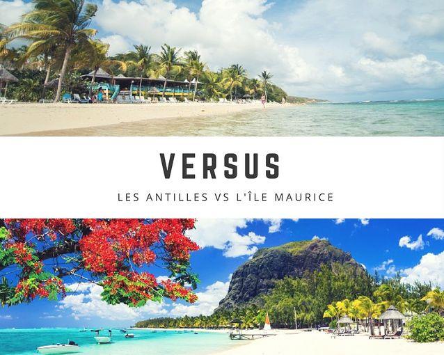Les Antilles VS L'Île Maurice