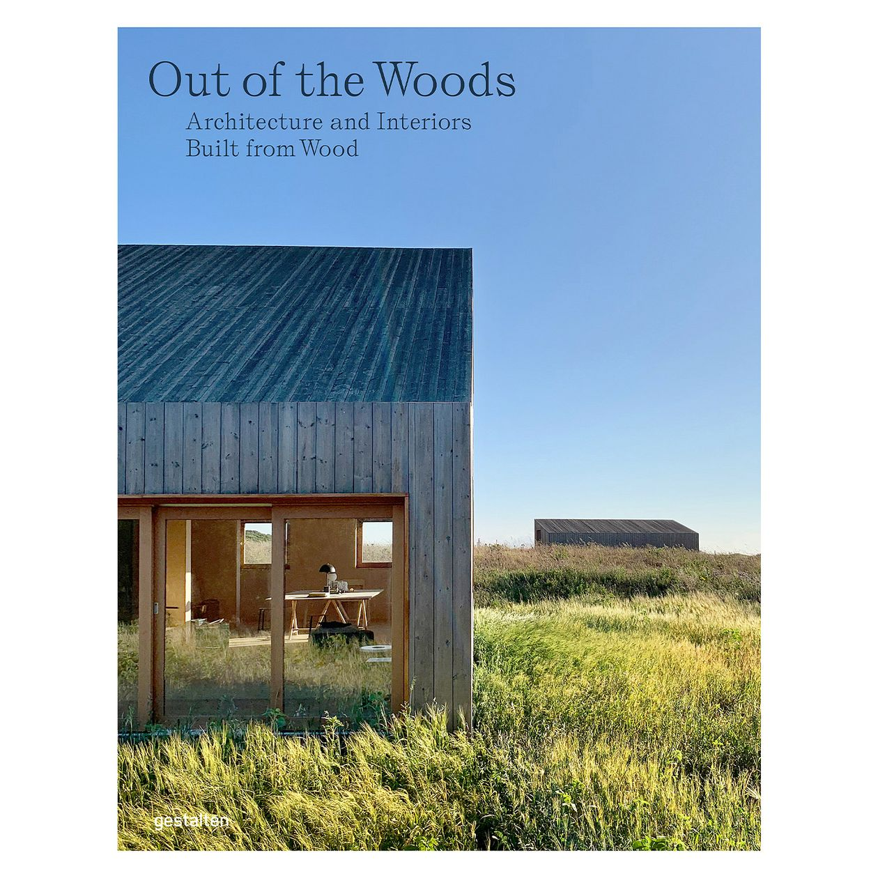 Out of Woods: Architecture and Interiors Built from Wood