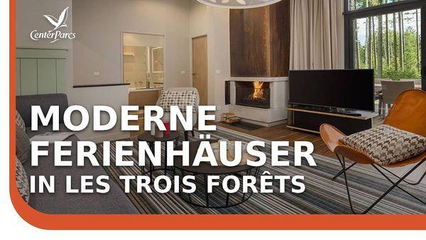 Neues Video: Erneuerte Ferienhäuser in Les Trois Forêts