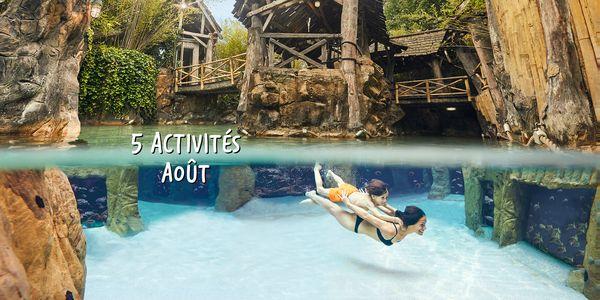 Top 5 des activités d'Août