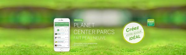 Application Planet Center Parcs