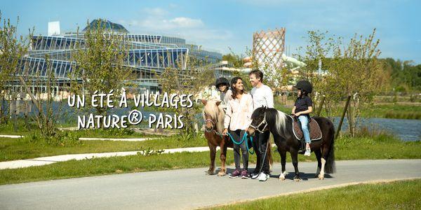 Un été à Villages® Nature Paris