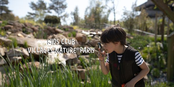 Kids Club Villages Nature® Paris : la nature racontée aux enfants