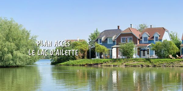 Plan et accès au Domaine Le Lac d'Ailette