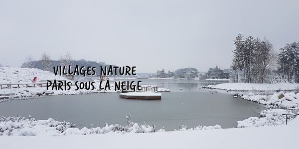 Villages Nature Paris sous la neige