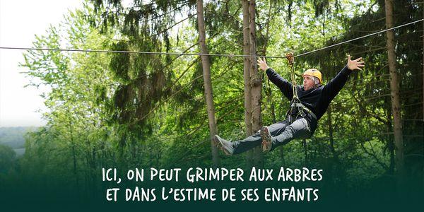 Ici, on peut grimper aux arbres