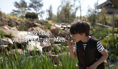 Kids Club Villages Nature® Paris : la nature racontée aux enfants