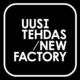 | NEW FACTORY |
